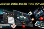 Tawaran Keuntungan Dalam Bandar Poker QQ Online