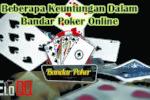 Beberapa Keuntungan Dalam Bandar Poker Online