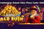 Keberuntungan Dalam Situs Plaza Game Online